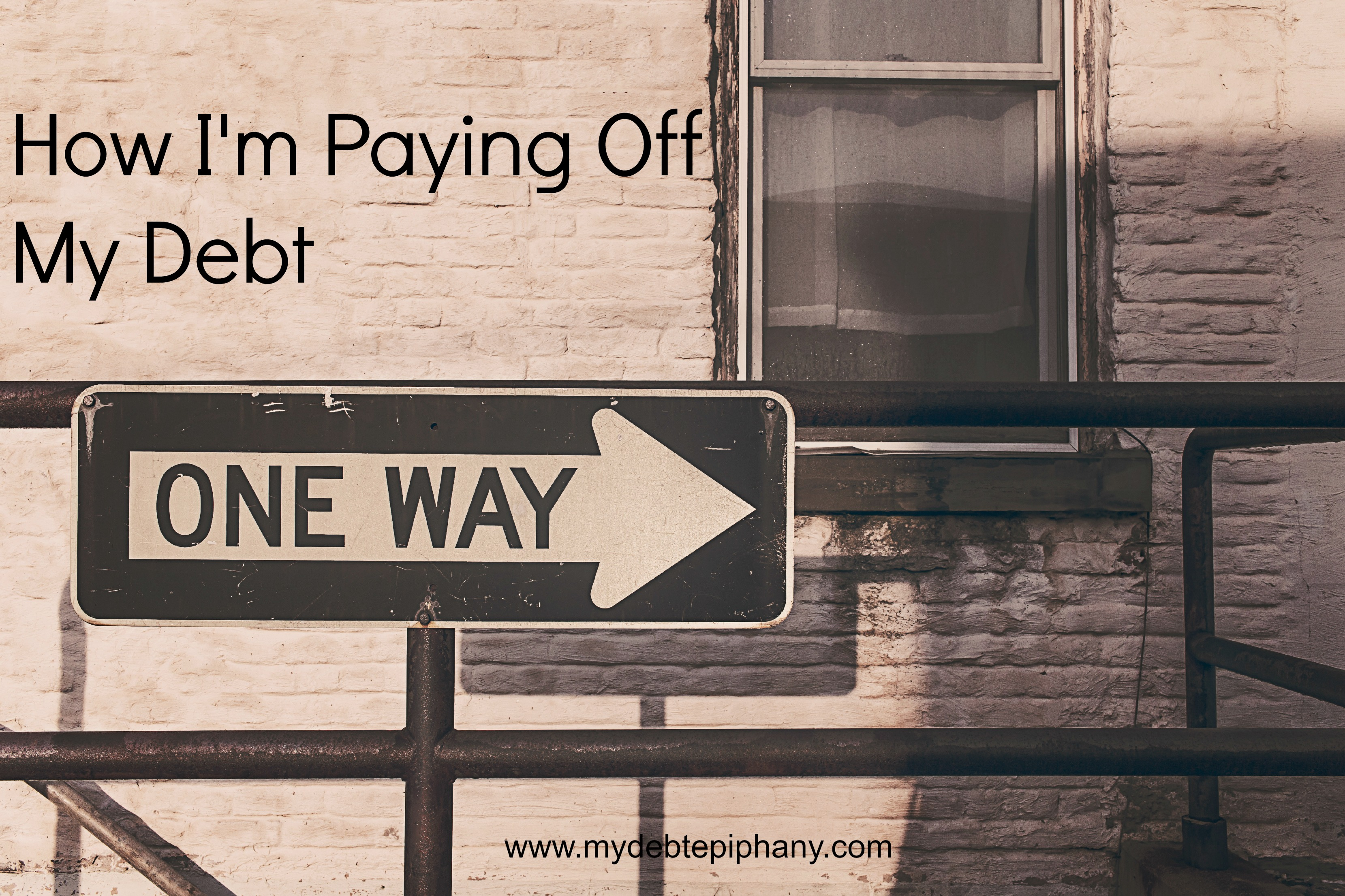 How I'm Paying Off My Debt