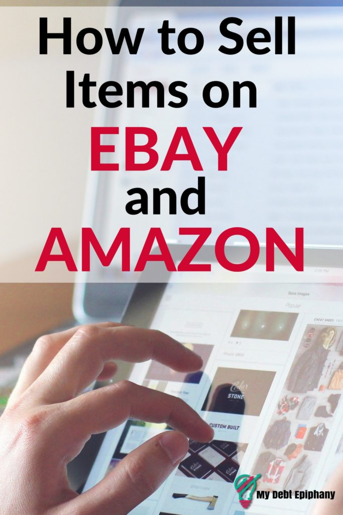 How To Start Selling Items On Amazon And Ebay My Debt