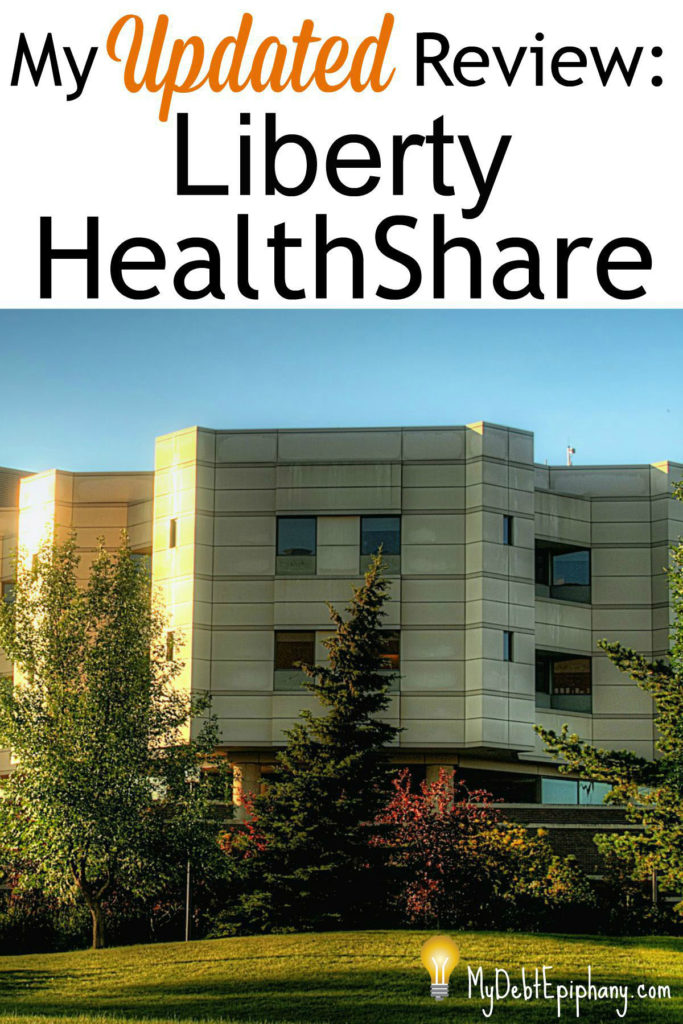 An Updated Liberty HealthShare Review  My Debt Epiphany