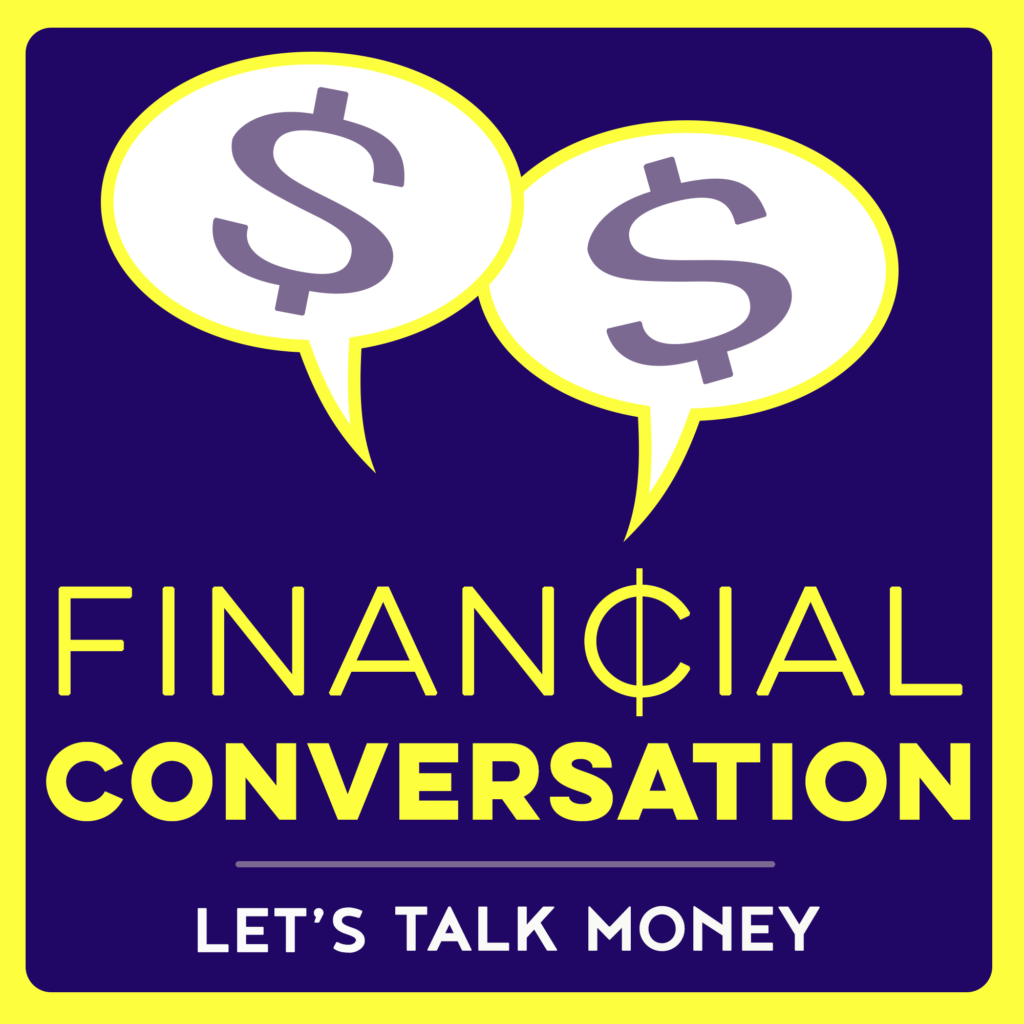 financial conversation podcast v3