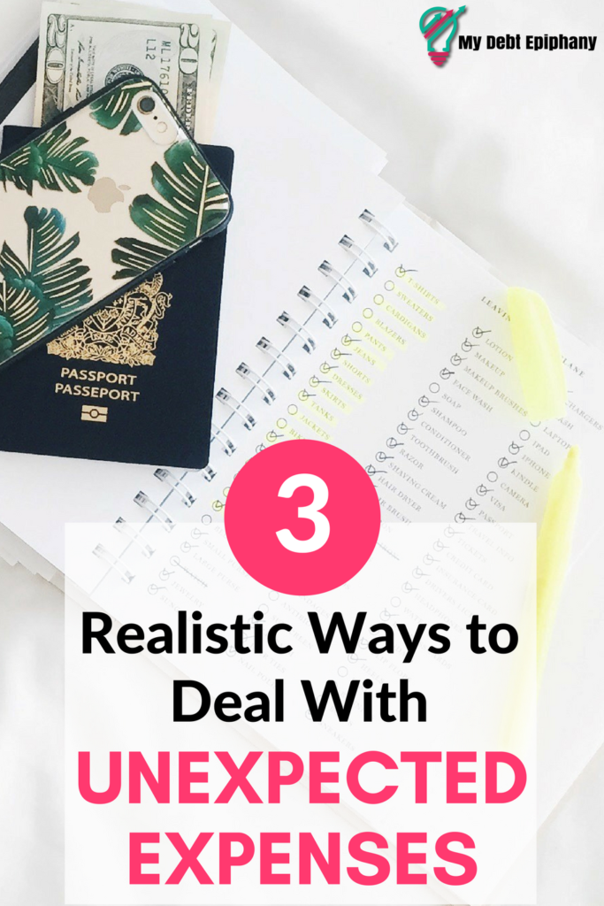 3 Realistic Ways to Deal with Unexpected Expenses