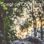 December Review: How Much I Really Spent on Christmas This Year