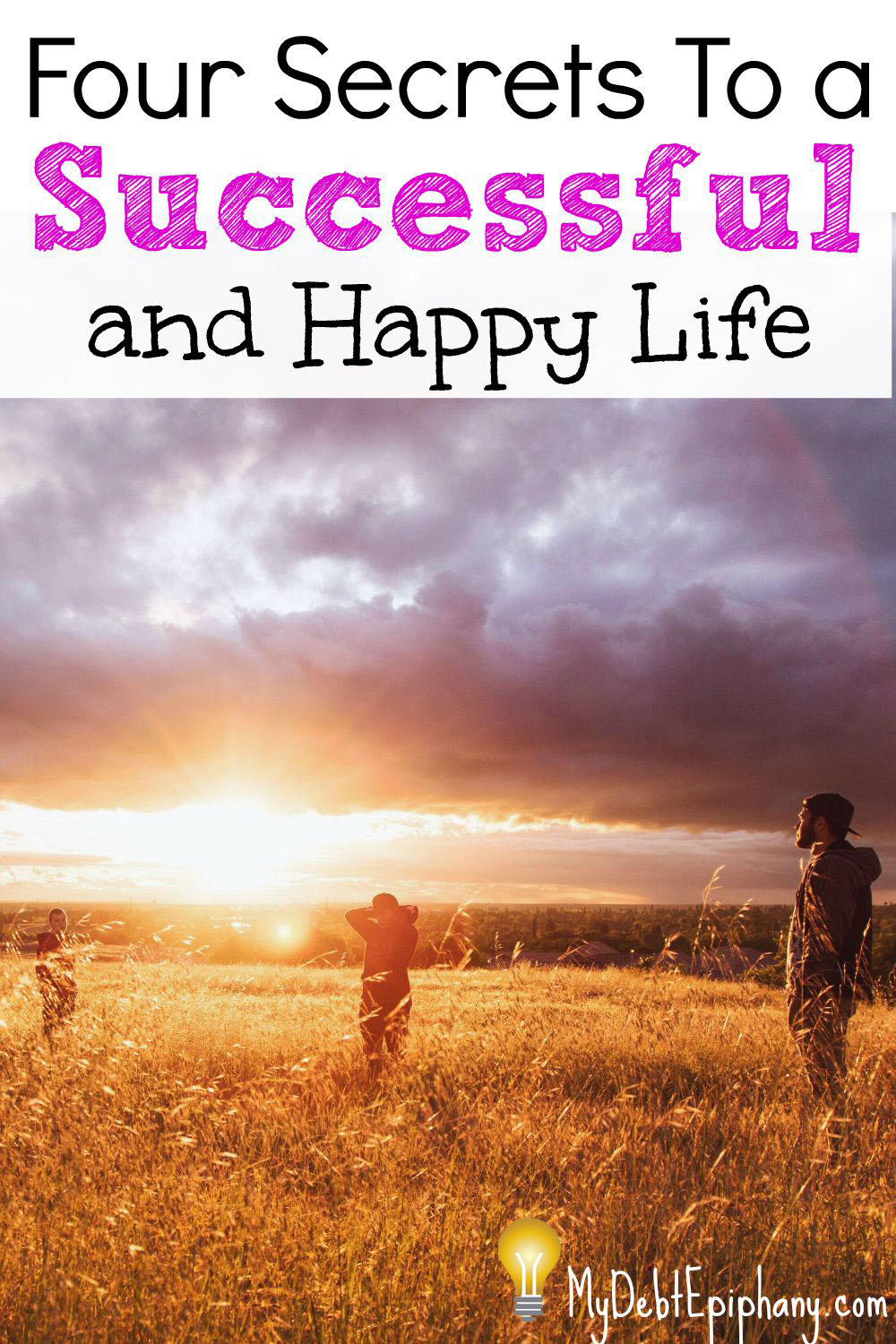 a good life happiness and success A simple path to happiness and success these behaviors were obviously not good—not for my happiness or for the happiness, and peace life is.