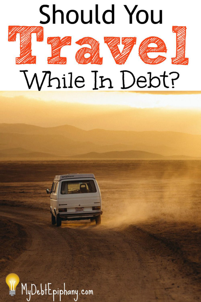Should You Travel While In Debt 1