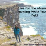 Live For The Moment? Traveling While You're In Debt