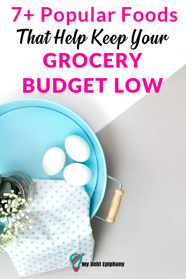 foods that keep your grocery budget low
