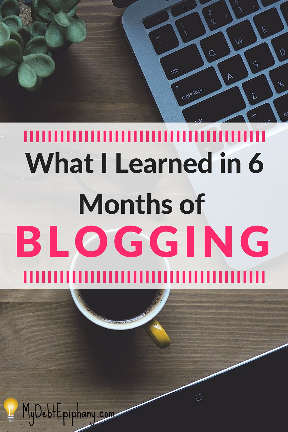 what-i-learned-in-6-months-of-blogging