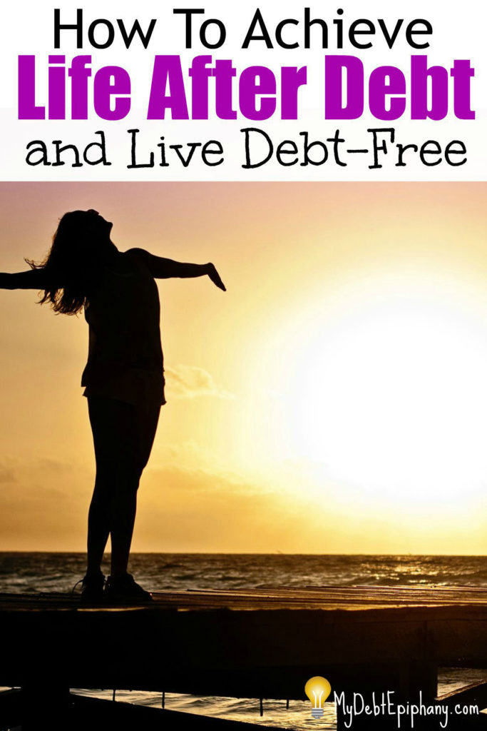 how-to-achieve-life-after-debt-and-live-debt-free-1