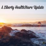 A Liberty HealthShare Update