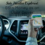 Sides Hustles Explored: Earn Money as an Uber Driver
