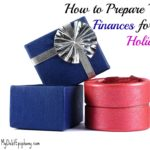 How to Prepare Your Finances for the Holidays