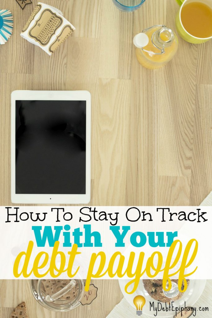 how-to-stay-on-track-with-your-debt-payoff