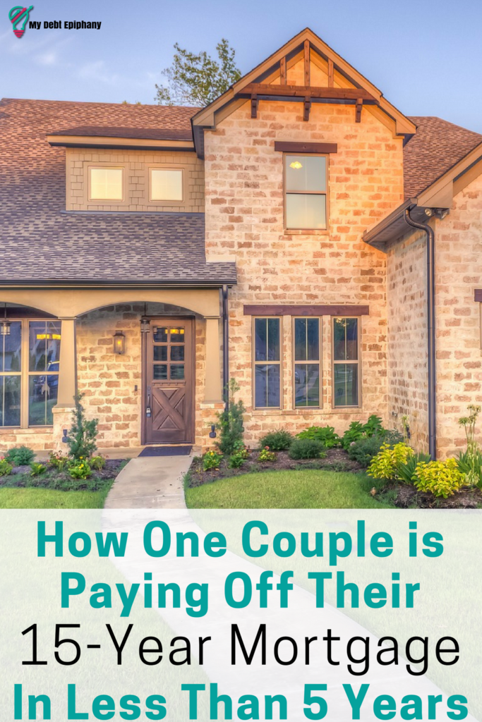 how-one-couple-is-paying-off-their-15-year-mortgage-in-less-than-5-years