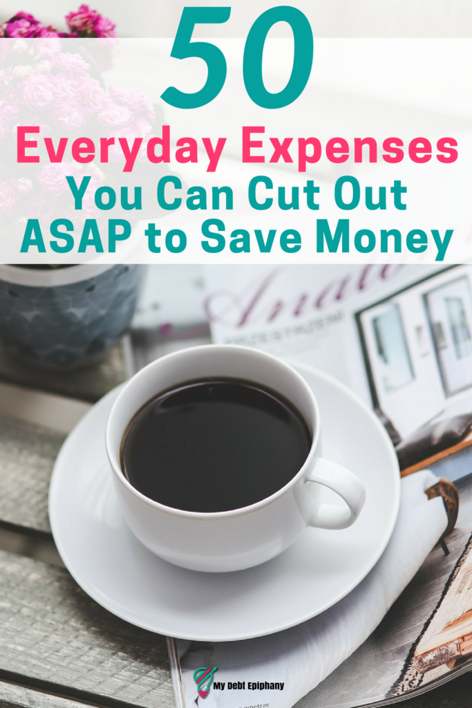50 Everyday Expenses You Can Cut Out