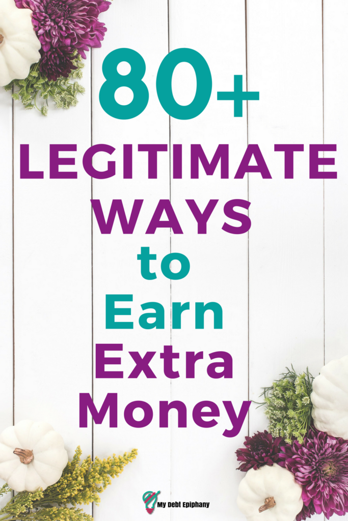 80 Legitimate Ways to Earn Extra Money