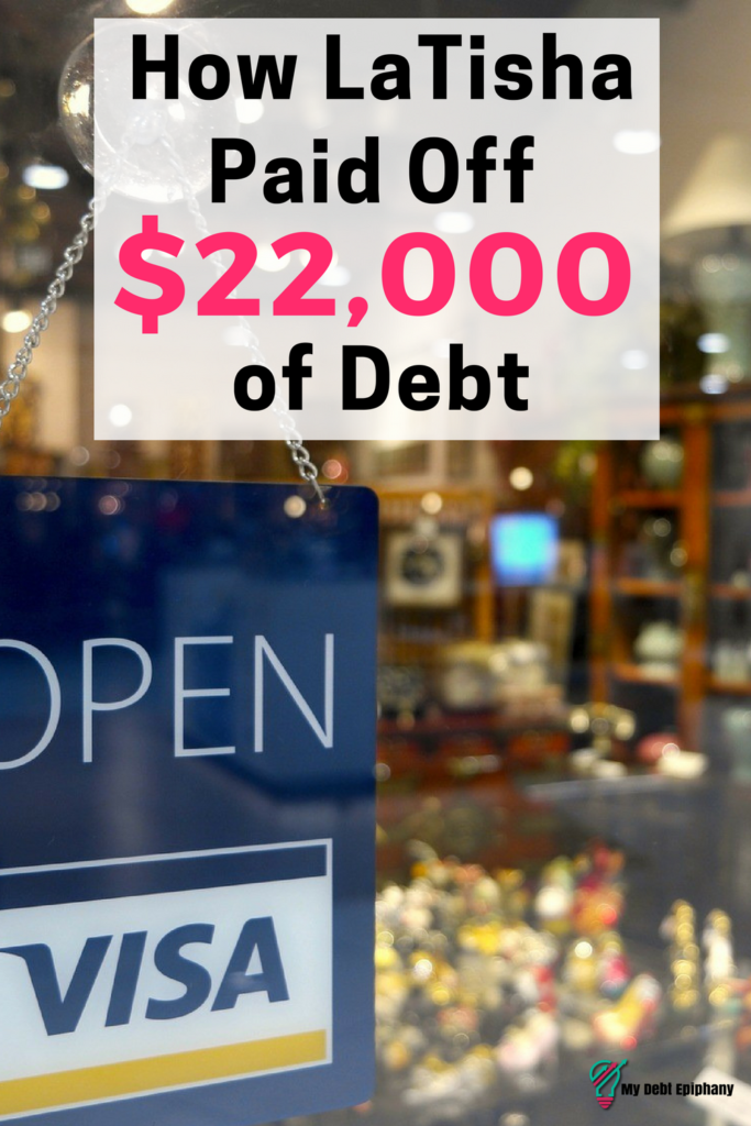 How LaTisha Paid Off $22,000 of Debt
