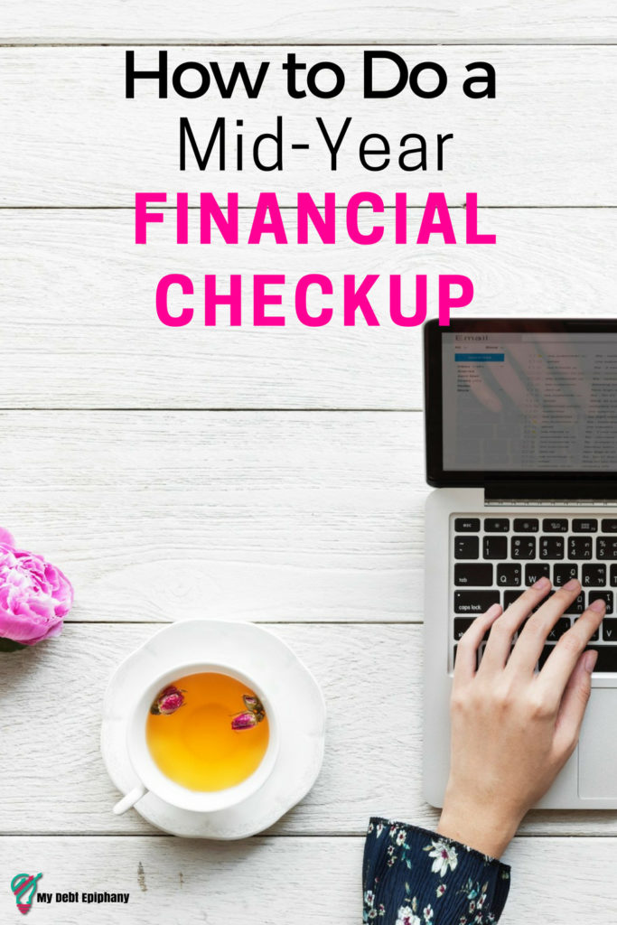 How to Do a Mid Year Financial Checkup
