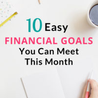 10 Easy Financial Goals You Can Meet This Month