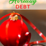 Debt Management Tips To Survive The Holidays
