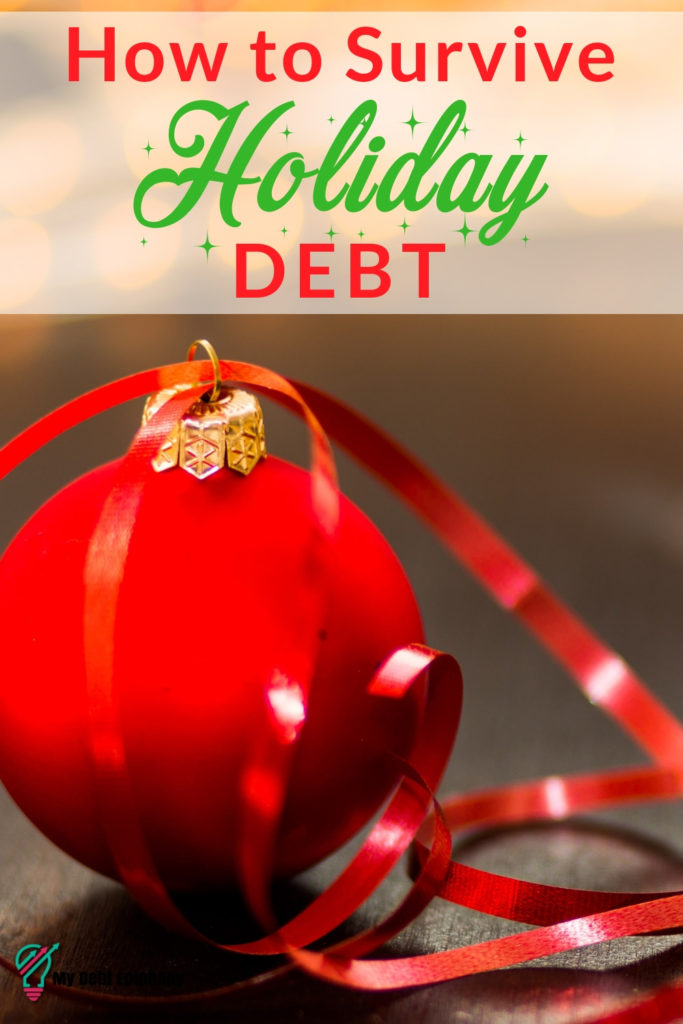 Debt Management Tips To Survive The Holidays my debt epiphany