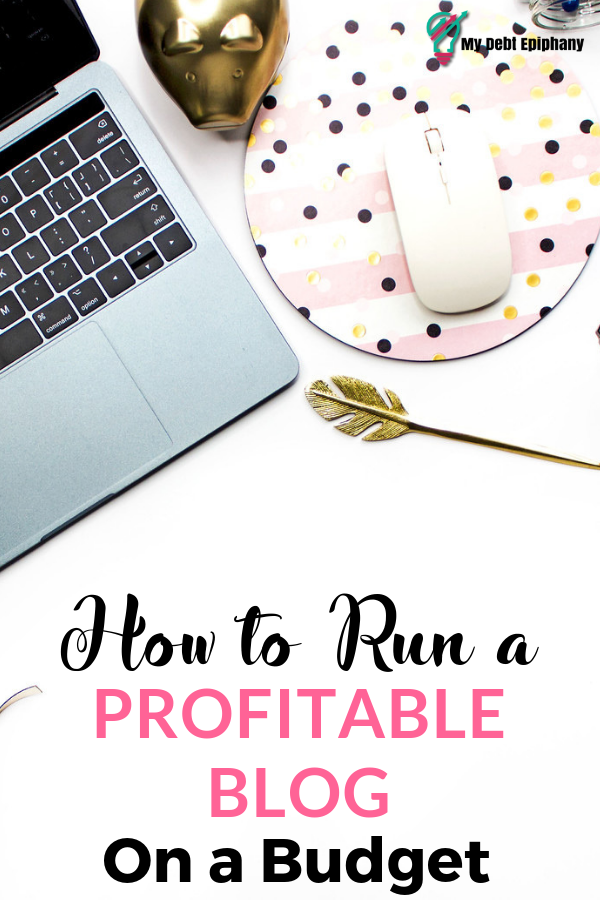 How Much Does it Cost to Run a Blog my debt epiphany