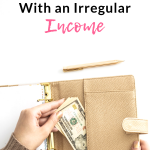 Saving and Paying Off Debt With an Irregular Income
