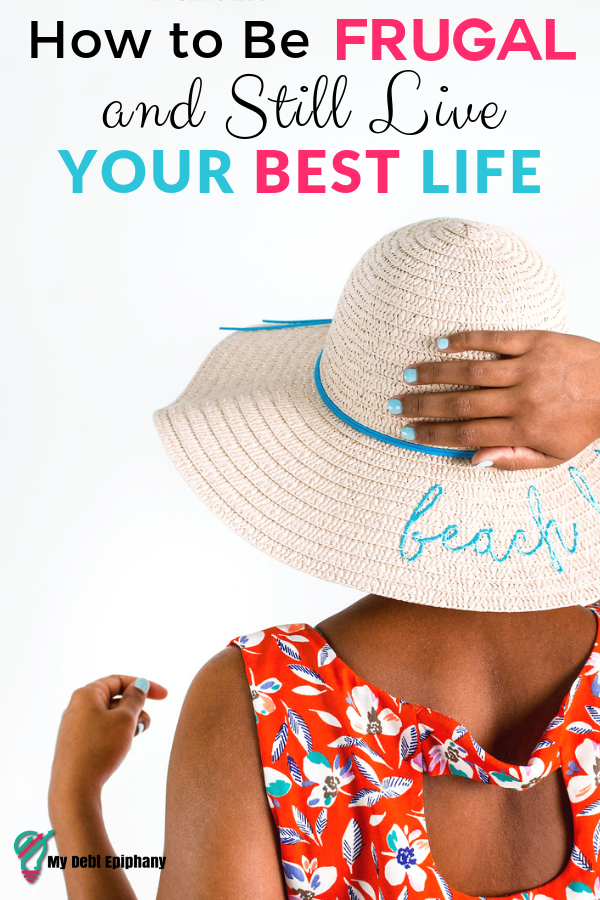 frugal ways to live your best life