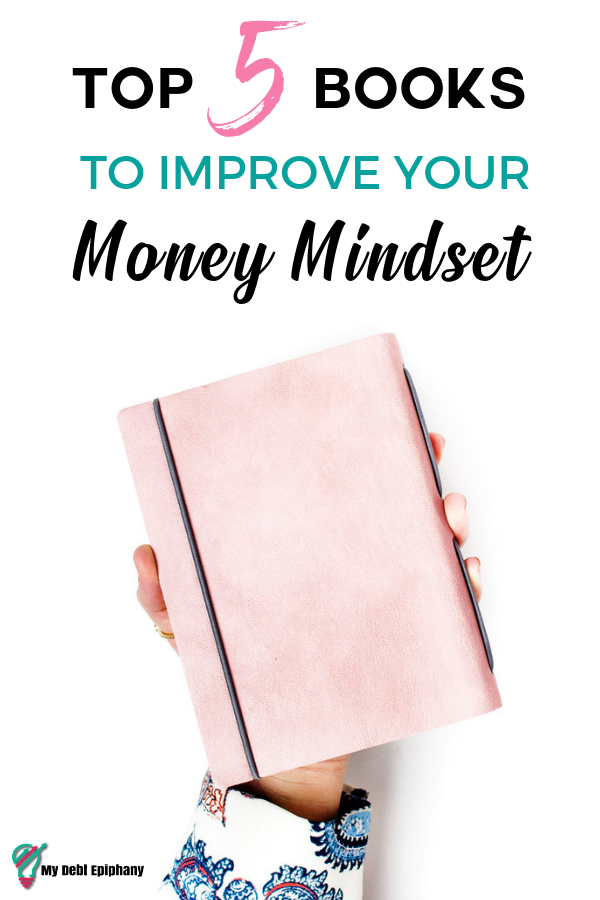 improve your money mindset my debt epiphany